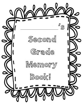 Second Grade Monthly Memory Book