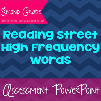 Second Grade Reading Street High Frequency Word Assessment