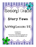 Second Grade Story Town Writing Pack Lessons 1-10