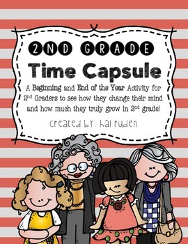 Second Grade Time Capsule (Beginning & End of Year Project)