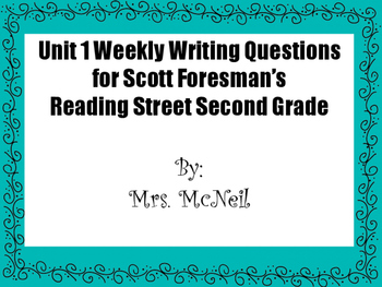 Second Grade Unit 1 Weekly Writing Questions for Scott For