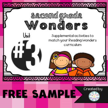 Second Grade Wonders FREE SAMPLE Unit 3