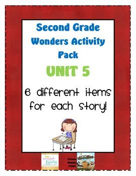 Second Grade Wonders Reading Unit 5: 6 Different Items for