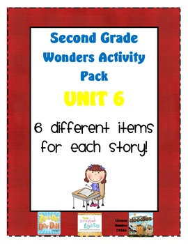 Second Grade Wonders Reading Unit 6: 6 Different Items for