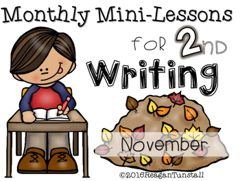 Second Grade Writing Mini-Lessons November