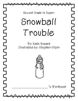 Second Grade is Super: Snowball Trouble