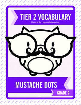 Second through Fifth Grade Tier 2 Vocabulary Mustache Dots