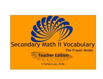 High School Math Common Core Vocabulary Secondary Math II/