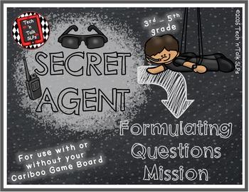 Secret Agent - FORMULATING QUESTIONS  MISSION
