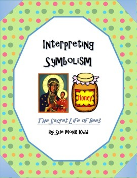 Secret Life of Bees by Sue Monk Kidd - Interpreting Symbolism