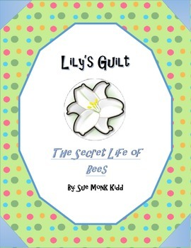 Secret Life of Bees by Sue Monk Kidd - Lily's Guilt