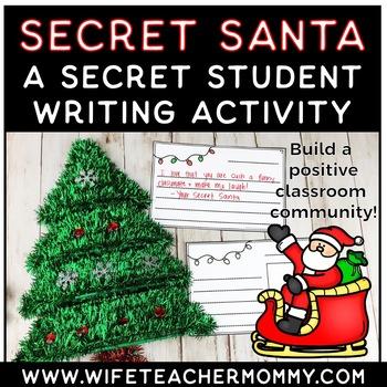 Secret Santa Writer's Workshop: Christmas Classroom Community