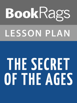 Secret of the Ages Lesson Plans