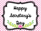 Secretary's Day Banner and Signs- Freebie
