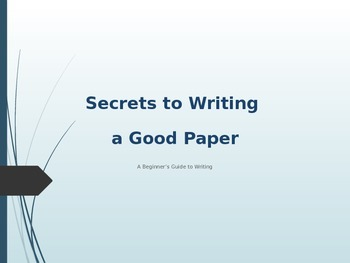 Secrets to Writing a Good Paper