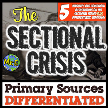 Sectionalism Primary Sources! Differentiated Activities to