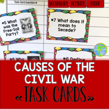 Causes of the Civil War Task Cards and Recording Sheet