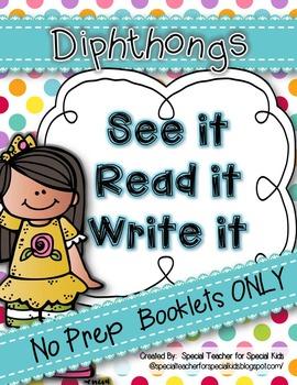 See It, Read It, Write It- NO PREP  **DIPHTHONGS**