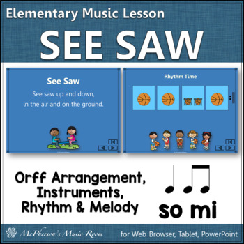 See Saw Up and Down: Orff, Rhythm, Melody, Instruments, Fo