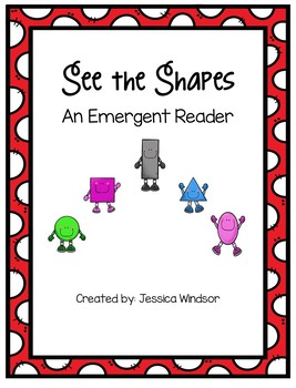 See The Shapes - An Emergent Reader