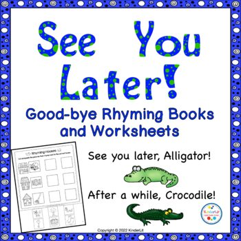 See You Later!  A Goodbye Rhyming Book
