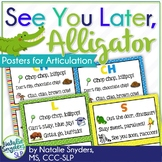 """See You Later, Alligator!"" Articulation Posters for Speec"