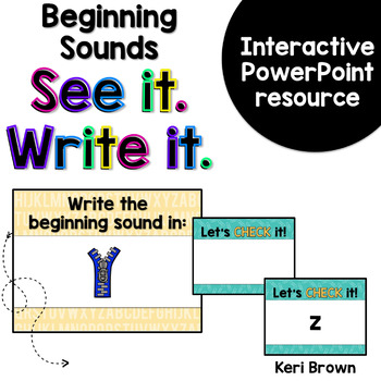 See it. Write it. - Beginning Sounds Interactive PowerPoint