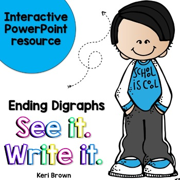 See it. Write it. - Ending Digraphs Interactive PowerPoint
