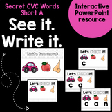 See it. Write it. - Secret CVC Short A Interactive