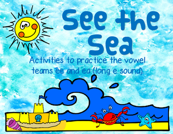 See the Sea - EE and EA Vowel Team Practice