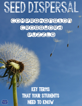 Seed Dispersal Comprehension Crossword