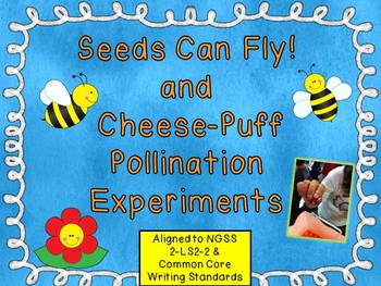 Seeds Can Fly! and Cheese-Puff Pollination Experiments