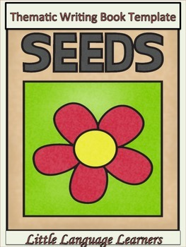 ESL Resources: Seeds Writing Book Template-ELL Newcomers Too!