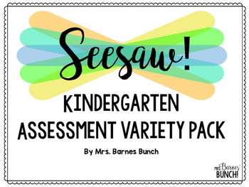 Seesaw Kindergarten Assessment Variety Pack