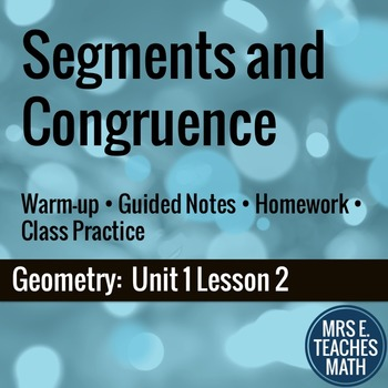 Segments and Congruence Lesson