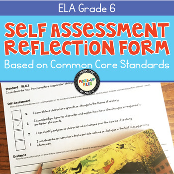 Self-Assessment Reflection Forms ELA 6th Grade