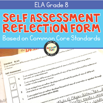 Self-Assessment Reflection Forms ELA 8th Grade