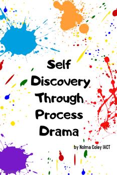 Self Discovery Through Process Drama