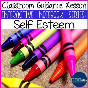 Self-Esteem Classroom Guidance Lesson (Upper Elementary)