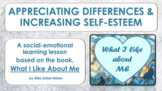 "Self-Esteem Lesson ""What I Like About Me"" w 4 videos PBIS"