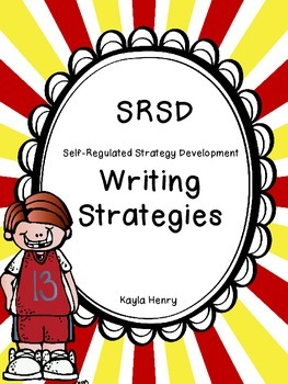 SRSD=Self-Regulated Strategy Development Beginner Packet