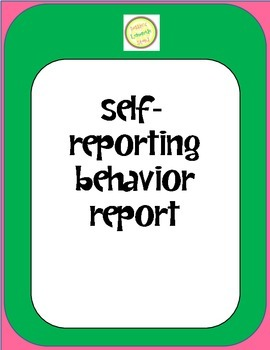 Self-Reporting Behavior Report