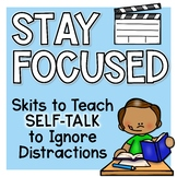Self-Talk Scripts for Ignoring Distractions