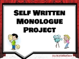 Self Written Monologue Project for Theatre/Drama