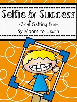 Goal Setting: Selfie for Success