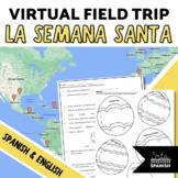 Semana Santa- Webquest, Map, Comprehension ?s, Graphic Organizer