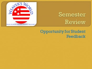 Semester Review - Student Feedback