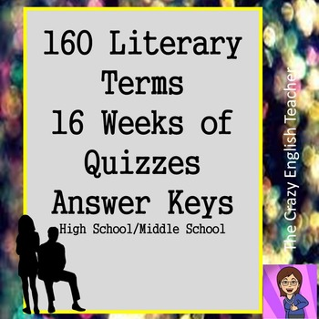 Semester of Literary Terms 160:Quizzes, Answer Keys