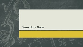 Semicolon Grammar Notes Powerpoint