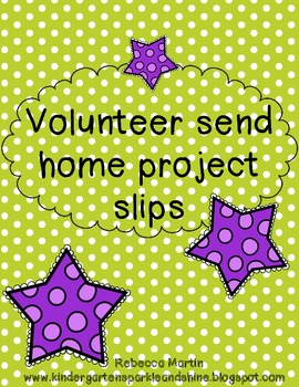 Send Home Notes for Parent Volunteers